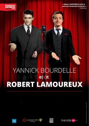 Affiche de l'évènement Aurélie Candaux Productions présente – Yannick Bourdelle e(s)t Robert Lamoureux